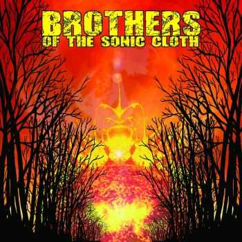 Brothers Of The Sonic Cloth - Brothers Of The Sonic Cloth (2015)