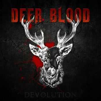 Deer Blood - Devolution (2015)