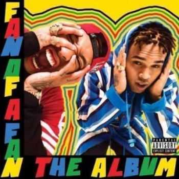 Chris Brown & Tyga – Fan Of A Fan: The Album (2015)