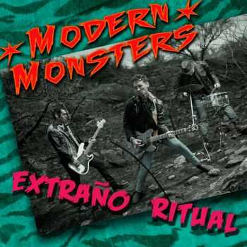 MODERN MONSTERS - EXTRAÑO RITUAL (2014)