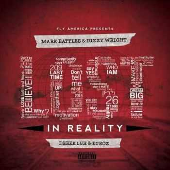 Mark Battles & Dizzy Wright – Lost In Reality (iTunes)