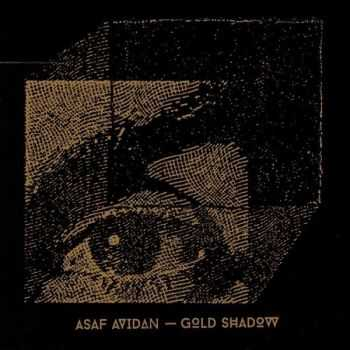 Asaf Avidan – Gold Shadow (2015)