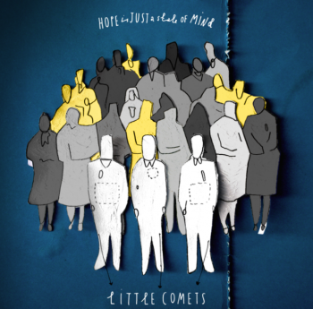 Little Comets – Hope Is Just A State Of Mind (2015)