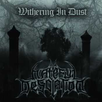 Hateful Desolation - Withering In Dust (Demo) (2014)