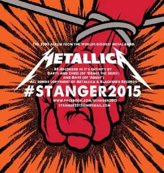 StAnger2015 - Metallica's St. Anger Album Re-Recorded (2015)