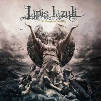 Lapis Lazuli - The Downfall Of Humanity (2015)