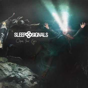 Sleep Signals - Open Your Eyes (2015)