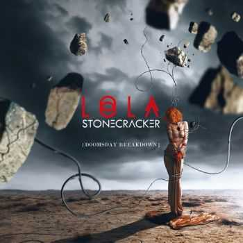 Lola Stonecracker - Doomsday Breakdown (2015)