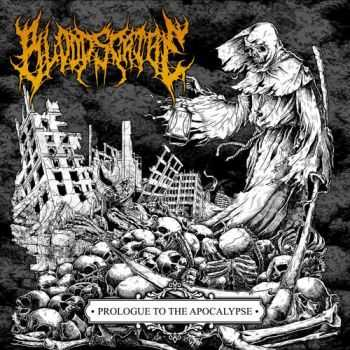 Bloodscribe - Prologue To The Apocalypse (2015)