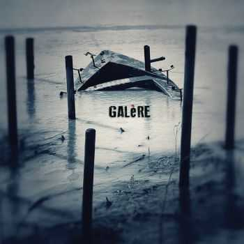 Galère - s/t (2013)