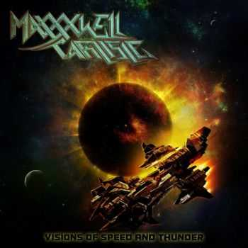 Maxxxwell Carlisle - Visions of Speed and Thunder (2015)