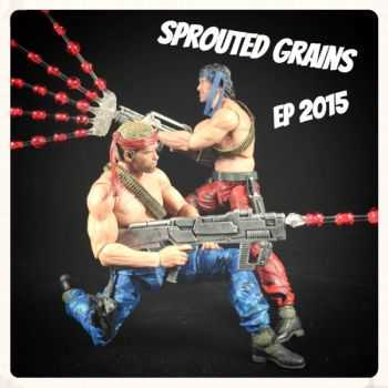 Sprouted Grains - EP (2015)