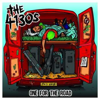 The 4130's - One For The Road (2014)