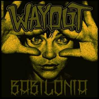 Way Out - Babilonia (EP) (2015)