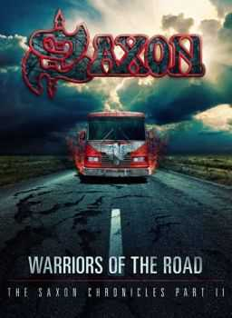 Saxon - Warriors Of The Road: The Saxon Chronicles Part II - 2015 (2xDVD9)