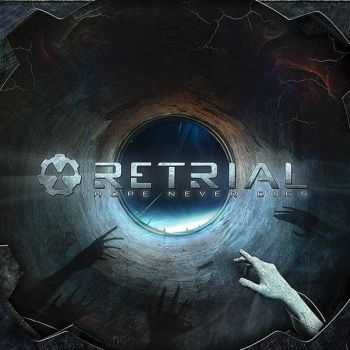 Retrial - Hope Never Dies (2015)