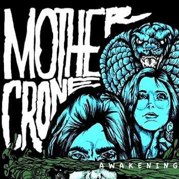 Mother Crone - Awakening (2015)