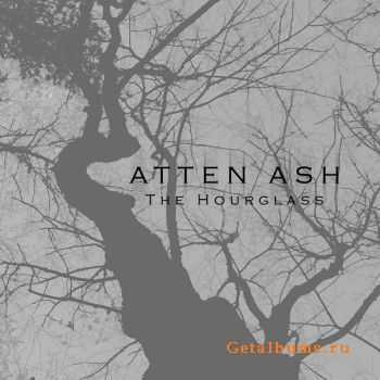 Atten Ash - The Hourglass (2015)