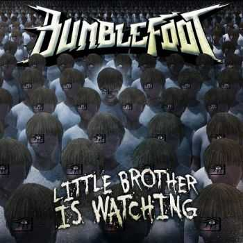 Bumblefoot - Little Brother Is Watching (2015)