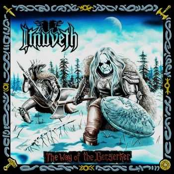 Itnuveth - The Way Of The Berserker (2014)