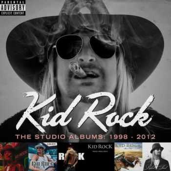 Kid Rock - The Studio Albums 1998 - 2012 (Anthology) (2015)