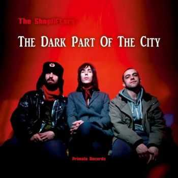 The Shoplifters - The Dark Part of the City (2015)
