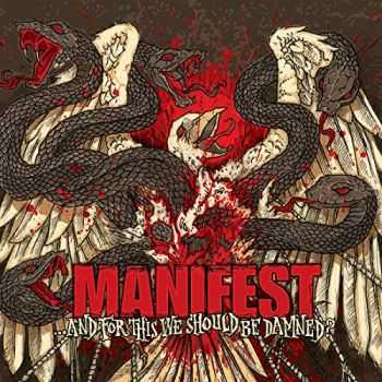 Manifest - …And For This We Should Be Damned (2015)