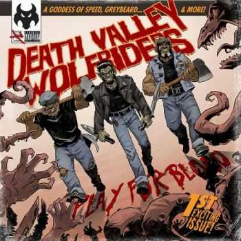 Death Valley Wolfriders - Play For Blood (2015)