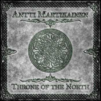 Antti Martikainen - Throne Of The North (2015)