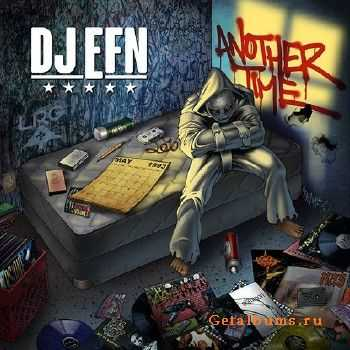 DJ EFN - Another Time (2015)