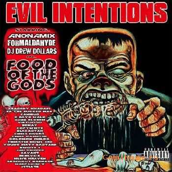 Evil Intentions - Food Of The Gods (2015)