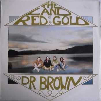 Doctor Brown - The Land Of Red And Gold (1989)