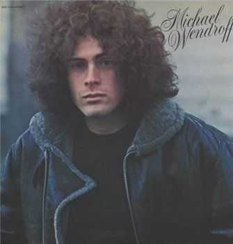 Michael Wendroff ‎- Michael Wendroff (1973)