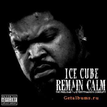 Ice Cube � Remain Calm (2015)