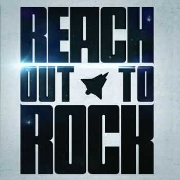 Reach - Reach Out To Rock (2015)