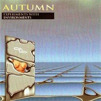 Autumn - Experiments With Environments (1982)