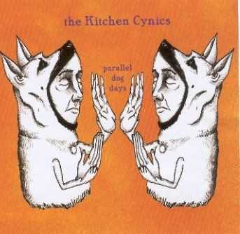 The Kitchen Cynics - Parallel Dog Days (2003)