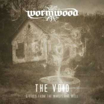 Wormwood - The Void: Stories From The Whispering Well [EP] (2015)