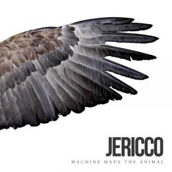 Jericco - Machine Made The Animal (2015)