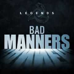 Bad Manners - Legends Bad Manners (2015)