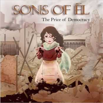 Sons Of El - The Price Of Democracy (2015)