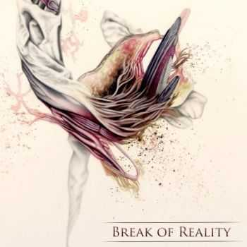 Break of Reality - TEN (2014)