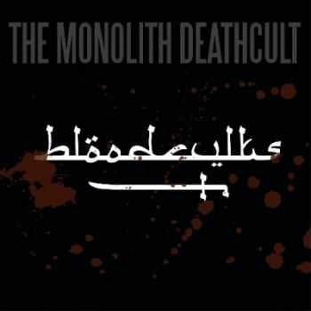 The Monolith Deathcult - Bloodcvlts [EP] (2015)
