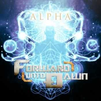 Forward Unto Dawn - Alpha (2015)