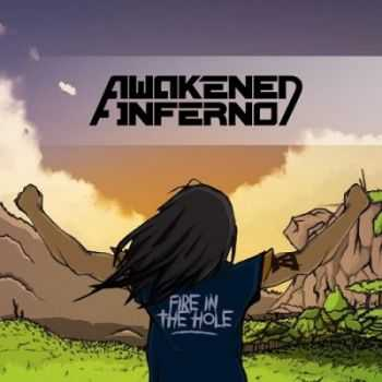 Awakened Inferno - Fire in the Hole (2015)