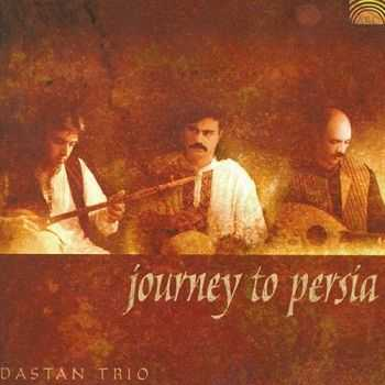 Dastan Trio - Journey to Persia (2003)