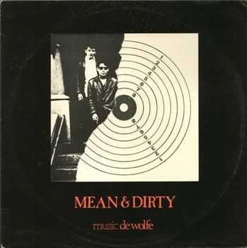 Patchwork - Mean & Dirty (1978)