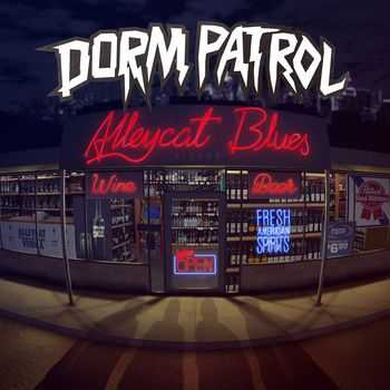 Dorm Patrol-Alleycat Blues (2015)