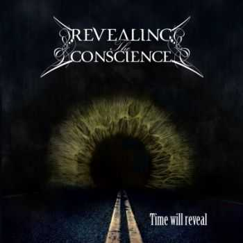 Revealing The Conscience - Time Will Reveal (2015)