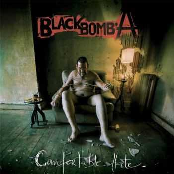 Black Bomb A - Comfortable Hate (2015)